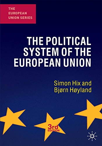 9780230249820: The Political System of the European Union (The European Union Series)