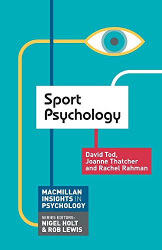 9780230249875: Sport Psychology (Palgrave Insights in Psychology series)