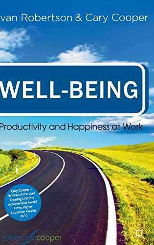 9780230249950: Well-being: Productivity and Happiness at Work