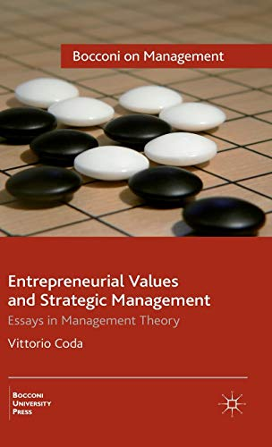 9780230250161: Entrepreneurial Values and Strategic Management: Essays in Management Theory