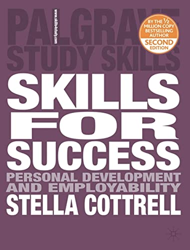 Skills for Success: The Personal Development Planning: Dr Stella Cottrell