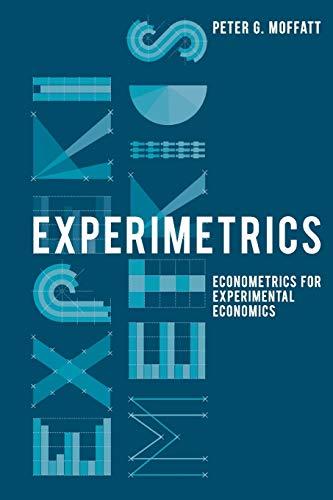 9780230250222: Experimetrics: Econometrics for Experimental Economics