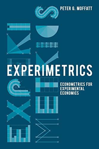9780230250239: Experimetrics: Econometrics for Experimental Economics