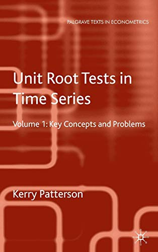 9780230250246: Unit Root Tests in Time Series Volume 1: Key Concepts and Problems (Palgrave Texts in Econometrics)