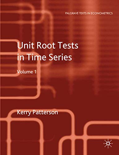 9780230250253: Unit Root Tests in Time Series Volume 1: Key Concepts and Problems (Palgrave Texts in Econometrics)