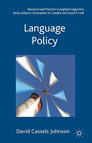 9780230251700: Language Policy (Research and Practice in Applied Linguistics)