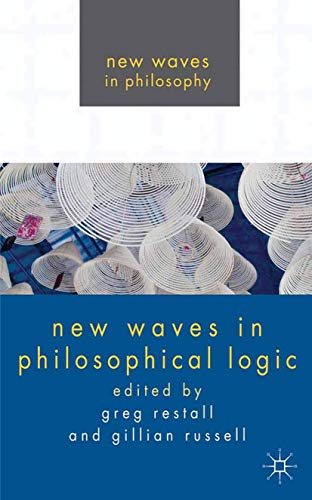 9780230251748: New Waves in Philosophical Logic