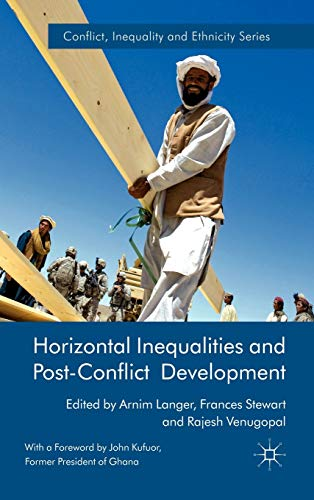 9780230251847: Horizontal Inequalities and Post-Conflict Development (Conflict, Inequality and Ethnicity)