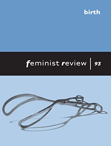 9780230252264: Feminist Review Issue 93: Birth
