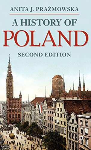 9780230252356: A History of Poland (Palgrave Essential Histories series)