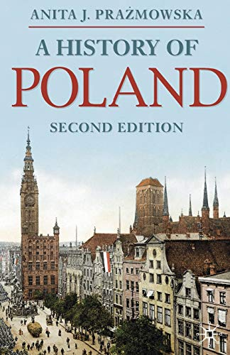 9780230252363: A History of Poland (Palgrave Essential Histories series)