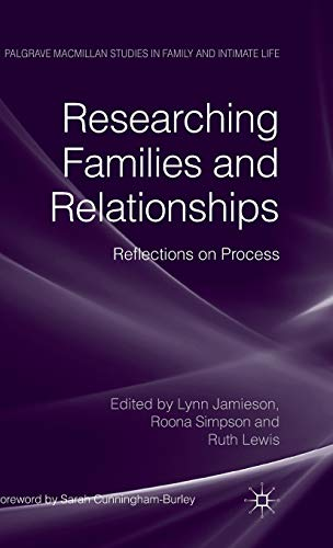 9780230252448: Researching Families and Relationships: Reflections on Process (Palgrave Macmillan Studies in Family and Intimate Life)