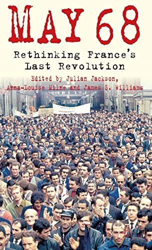 9780230252585: May 68: Rethinking France's Last Revolution