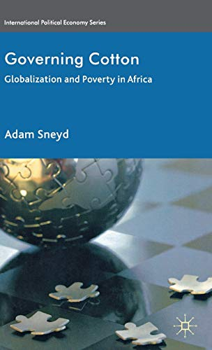 Governing Cotton: Globalization and Poverty in Africa