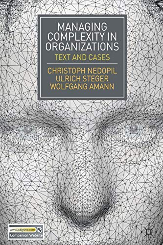 9780230252912: Managing Complexity in Organizations: Text and Cases