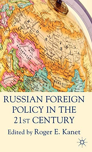 9780230271678: Russian Foreign Policy in the 21st Century