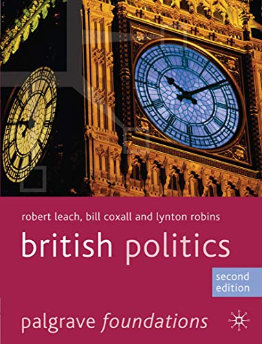 9780230272330: British Politics (Palgrave Foundations Series)