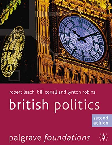 9780230272347: British Politics (Palgrave Foundations Series)