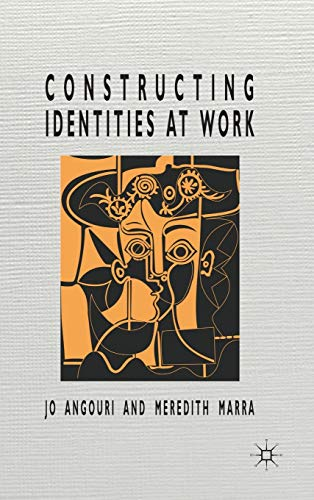 9780230272378: Constructing Identities at Work