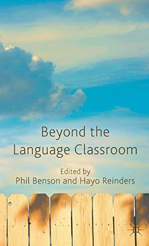 9780230272439: Beyond the Language Classroom