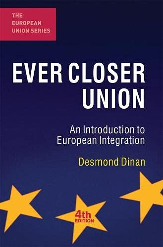 9780230272613: Ever Closer Union: An Introduction to European Integration (The European Union Series)