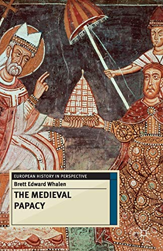 9780230272835: The Medieval Papacy (European History in Perspective)