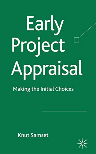9780230273245: Early Project Appraisal: Making the Initial Choices