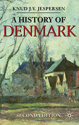 9780230273412: A History of Denmark (Palgrave Essential Histories series)