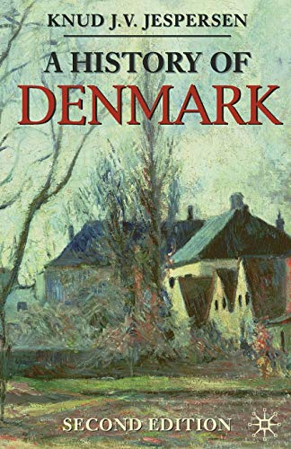 9780230273429: A History of Denmark (Palgrave Essential Histories series)