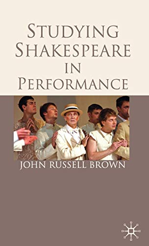 9780230273733: Studying Shakespeare in Performance