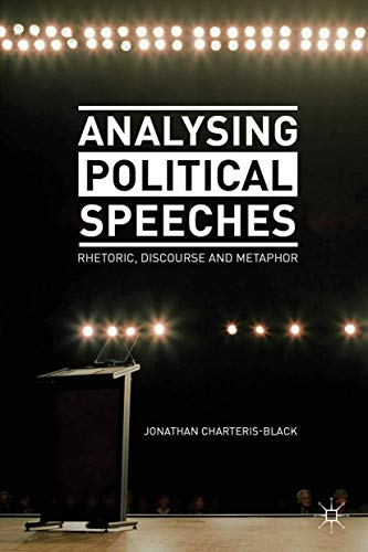 9780230274389: Analysing Political Speeches: Rhetoric, Discourse and Metaphor