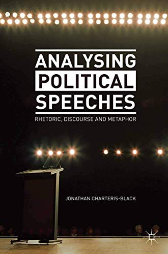 9780230274396: Analysing Political Speeches: Rhetoric, Discourse and Metaphor