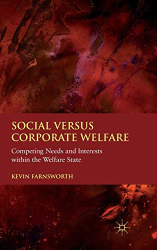 9780230274532: Social versus Corporate Welfare: Competing Needs and Interests within the Welfare State