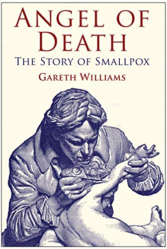 9780230274716: Angel of Death: The Story of Smallpox