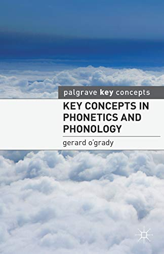 9780230276475: Key Concepts in Phonetics and Phonology (Palgrave Key Concepts)