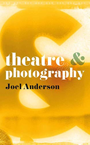 9780230276710: Theatre and Photography