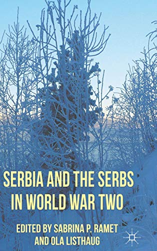 9780230278301: Serbia and the Serbs in World War Two