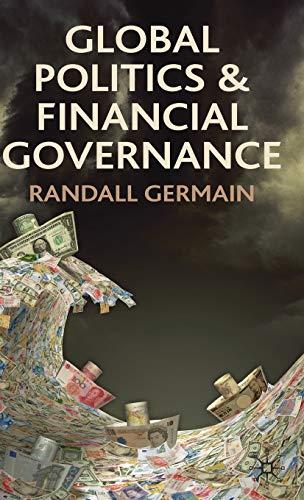 9780230278424: Global Politics and Financial Governance