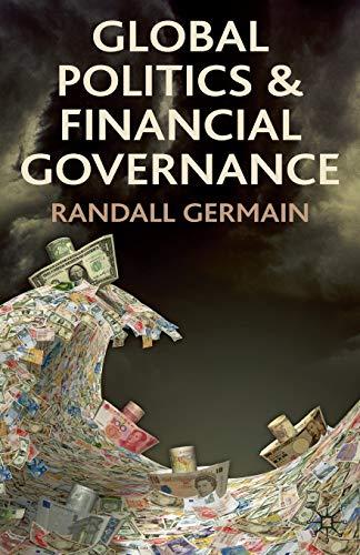 9780230278431: Global Politics and Financial Governance