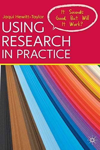 9780230278646: Using Research in Practice: It Sounds Good, But Will It Work?