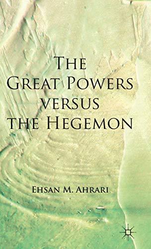 9780230278912: The Great Powers versus the Hegemon