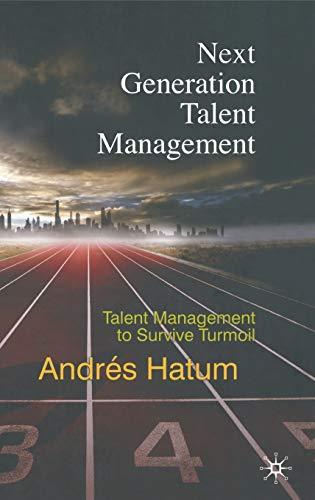 9780230279292: Next Generation Talent Management: Talent Management to Survive Turmoil