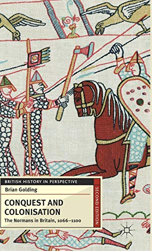 9780230279407: Conquest and Colonisation: The Normans in Britain, 1066-1100