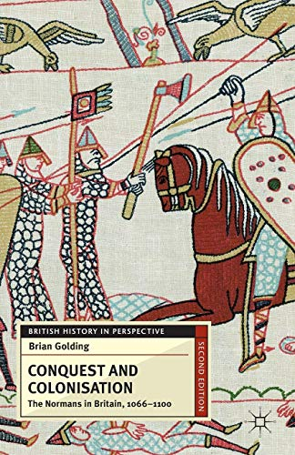 9780230279414: Conquest and Colonisation: The Normans in Britain, 1066-1100