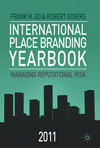 9780230279537: International Place Branding Yearbook 2011: Managing Reputational Risk