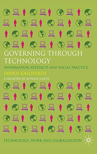 9780230280885: Governing Through Technology: Information Artefacts and Social Practice
