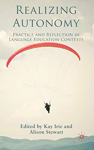 9780230282643: Realizing Autonomy: Practice and Reflection in Language Education Contexts