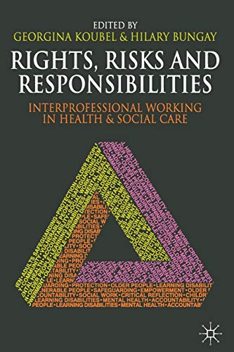 9780230282889: Rights, Risks and Responsibilities: Interprofessional Working in Health and Social Care