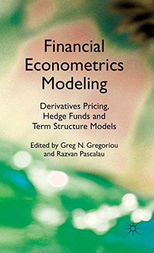 9780230283633: Financial Econometrics Modeling: Derivatives Pricing, Hedge Funds and Term Structure Models