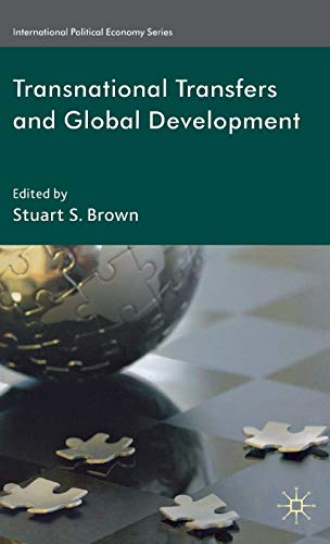 Transnational Transfers and Global Development (International Political Economy Series)